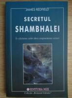 Anticariat: James Redfield - Secretul Shambhalei
