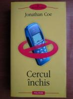 Anticariat: Jonathan Coe - Cercul inchis