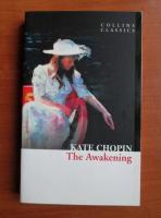 Kate Chopin - The awakening