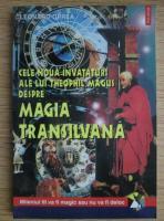 Anticariat: Leonard Oprea - Cele noua invataturi ale lui Theophil Magus despre magia Transilvana