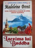 Anticariat: Madeleine Brent - Lacrima lui Buddha