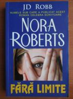 Nora Roberts - Fara limite