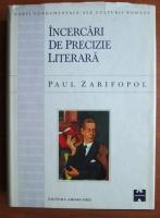 Anticariat: Paul Zarifopol - Incercari de precizie literara