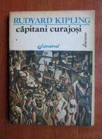 Rudyard Kipling - Capitani curajosi