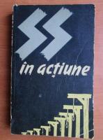 Anticariat: SS in actiune. Documente despre crimele savarsite de SS