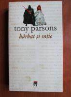 Tony Parsons - Barbat si sotie