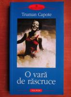 Truman Capote - O vara de rascruce