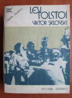 Anticariat: Viktor Sklovski - Lev Tolstoi