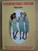 Anticariat: William Butler - Interpretarea viselor