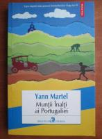 Anticariat: Yann Martel - Muntii inalti ai Portugaliei