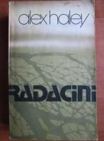 Anticariat: Alex Haley - Radacini