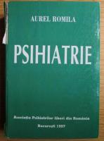 Aurel Romila - Psihiatrie