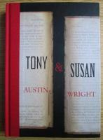 Anticariat: Austin Wright - Tony si Susan