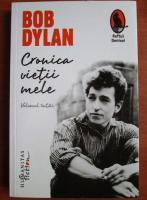 Bob Dylan - Cronica vietii mele