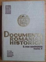 Documenta Romaniae Historica. B. Tara Romaneasca (volumul IV)