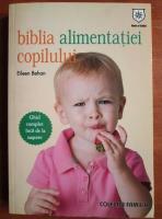 Anticariat: Eileen Behan - Biblia alimentatiei copilului