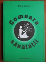 Anticariat: Elena Josan - Comoara sanatatii