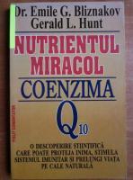 Anticariat: Emile Bliznakov - Nutrientul miracol, coenzima Q10