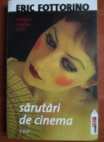 Anticariat: Eric Fottorino - Sarutari de cinema