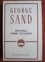 George Sand - Mesterul Pierre Huguenin