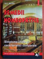 H. C. Allen - Remedii homeopatice. Simptome cheie si caracteristici comparate