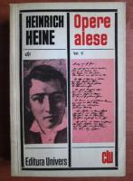 Anticariat: Heinrich Heine - Opere alese (volumul 2)