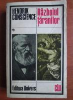 Anticariat: Hendrik Conscience - Razboiul taranilor