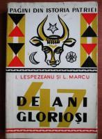 Anticariat: I. Lespezeanu - 47 de ani gloriosi