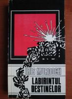 Iris Murdoch - Labirintul destinelor