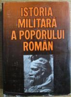Istoria militara a poporului roman (volumul 1)