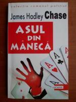 James Hadley Chase - Asul din maneca