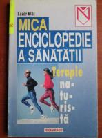 Anticariat: Lazar Blaj - Mica enciclopedie a sanatatii