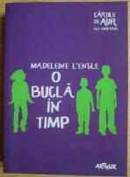 Madeleine L`Engle - O bucla in timp