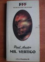 Anticariat: Paul Auster - Mr. Vertigo