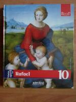 Rafael (colectia Pictori de Geniu, nr. 10)