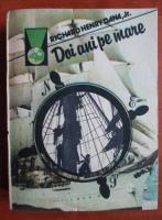 Anticariat: Richard Henry Dana - Doi ani pe mare