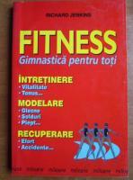 Anticariat: Richard Jenkins - Fitness. Gimnastica pentru toti
