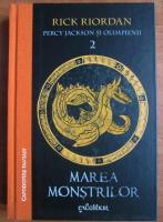 Anticariat: Rick Riordan - Percy Jackson si olimpienii, volumul 2: Marea monstrilor