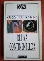 Anticariat: Russell Banks - Deriva continentelor