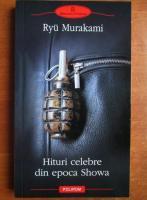 Anticariat: Ryu Murakami - Hituri celebre din epoca Showa