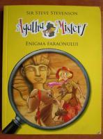 Anticariat: Sir Steve Stevenson - Agatha Mistery. Enigma faraonului
