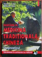 Anticariat: Teodor Caba - Incursiune in medicina traditionala chineza. Diagnosticul