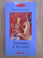 Anticariat: Tracy Chevalier - Doamna si licornul