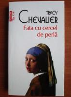 Anticariat: Tracy Chevalier - Fata cu cercel de perla (Top 10+)