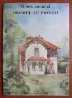 Anticariat: Tudor Arghezi - Drumul cu povesti