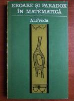 Al. Froda - Eroare si paradox in matematica