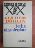 Alfred Doblin - Berlin Alexanderplatz