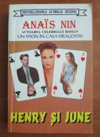 Anticariat: Anais Nin - Henry si June