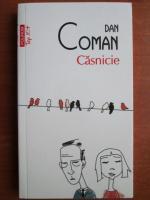 Anticariat: Dan Coman - Casnicie (Top 10+)