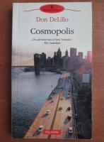 Anticariat: Don DeLillo - Cosmopolis